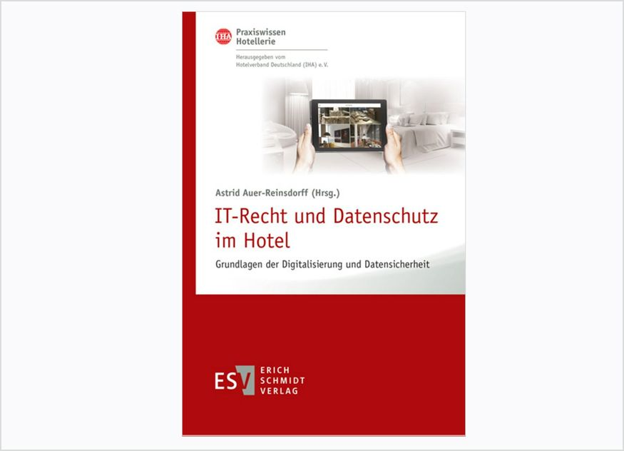 Im Erich Schmidt Verlag ist der dritte Band der IHA-Buchreihe Praxiswissen Hotellerie erschienen